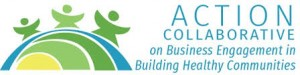Action Collaborative on business engagement in Building Healthy Communities