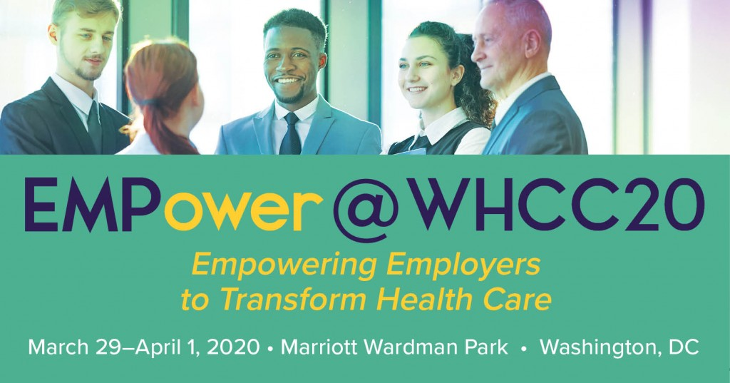 EMPower@WHCC20 Empowering Employers to Transorm Health Care