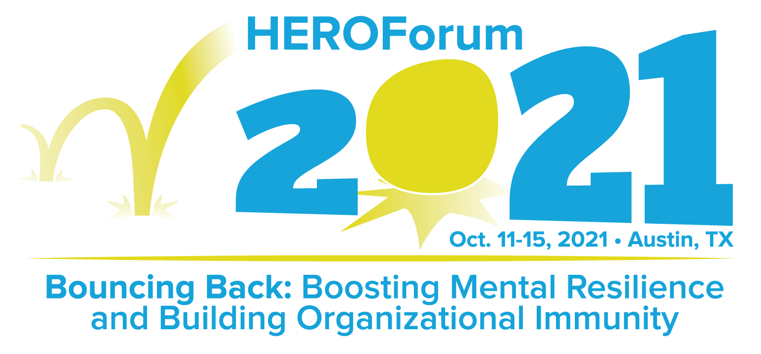 HEROForum 2021 logo Oct 11-15 2021, Austin TX, Bouncing Back: Boosting Mental Resilience and Building Organizational Immunity